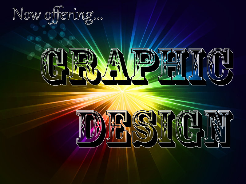 Now offering: Graphic Design!